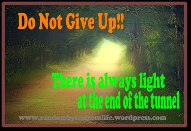 do not give up, remain hopeful
